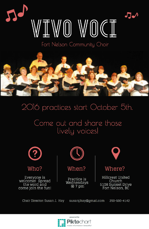It's that time of year again! Fort Nelson's Community Choir - Vivo Voci - is starting up practices again! Hope to see you there!